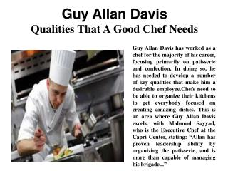 Guy Allan Davis - Qualities That A Good Chef Needs