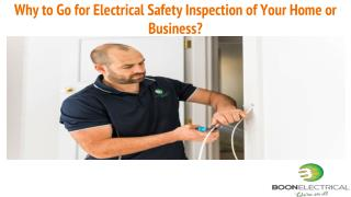 Why to Go for Electrical Safety Inspection of Your Home or Business?