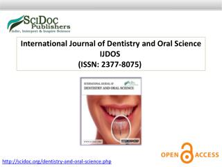 International Journal of Dentistry and Oral Science ISSN: 2377-8075