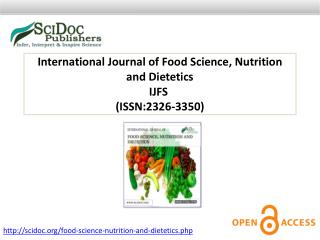 International Journal of Food Science, Nutrition and Dietetics ISSN:2326-3350