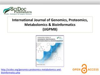 International Journal of Genomics, Proteomics, Metabolomics & Bioinformatics