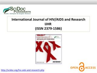 International Journal of HIV/AIDS and Research ISSN 2379-1586