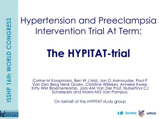 Hypertension and Preeclampsia Intervention Trial At Term:  The HYPITAT-trial