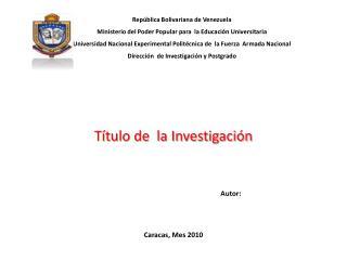 Rep blica Bolivariana de Venezuela Ministerio del Poder Popular para  la Educaci n Universitaria  Universidad Nacional E