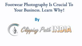 Footwear Photography Importance For Business
