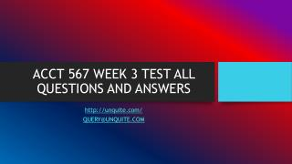 ACCT 567 WEEK 3 TEST ALL QUESTIONS AND ANSWERS