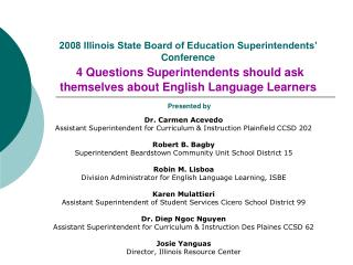 2008 Illinois State Board of Education Superintendents  Conference  4 Questions Superintendents should ask themselves ab