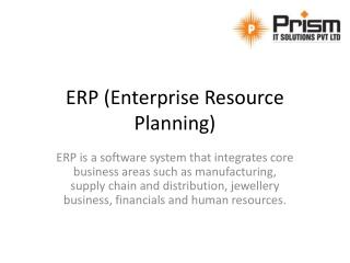 Prism IT Solutions - One of the top 10 ERP software companies | Scalable, Customizable and Easy to use ERP Software | ER