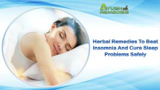 Herbal Remedies To Beat Insomnia And Cure Sleep Problems Safely