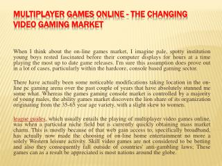 Multiplayer Games Online - The Changing Video gaming Market