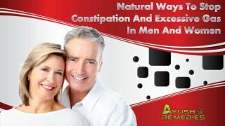 Natural Ways To Stop Constipation And Excessive Gas In Men And Women