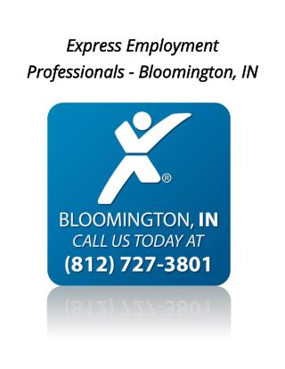 Express Employment Professionals of Bloomington, IN