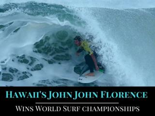 Hawaii's John John Florence wins World Surf championships