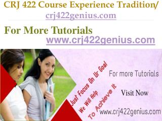 CRJ 422 Course Experience Tradition / crj422genius.com
