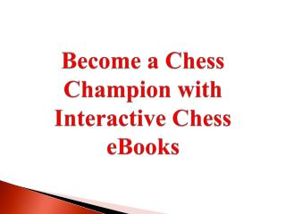 Become a Chess Champion with Interactive Chess eBooks
