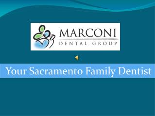 General dentistry in Sacramento