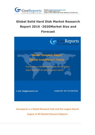 Global Solid Hard Disk Market Research Report 2016 -2020Market Size and Forecast