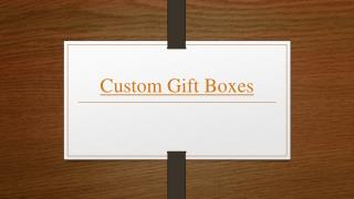 How Customized Gift Boxes Makes your Gift Special?