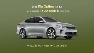 2016 Kia Optima LX 1.6 | Westsidekia