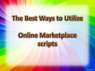 The Best Ways to Utilize Online Marketplace scripts