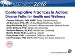 Contemplative Practices in Action:  Diverse Paths for Health and Wellness