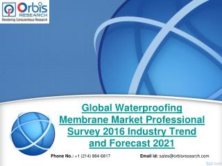 2016-2021 World Waterproofing Membrane Industry Professional Survey Report