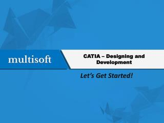 CATIA – Designing and Development