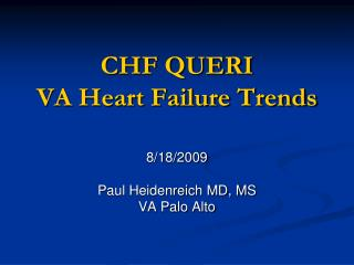 CHF QUERI VA Heart Failure Trends