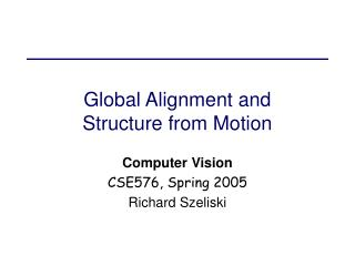 Global Alignment and Structure from Motion