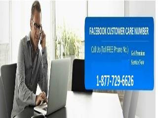 Facebook Customer Service 1-877-729-6626: Always At Your Doorstep