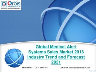Global Medical Alert Systems Sales Industry 2016 - Trends and Opportunities