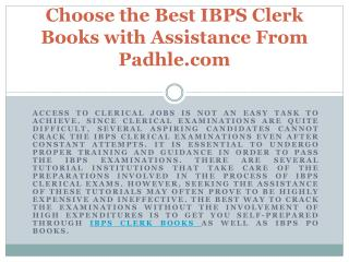 Choose the Best IBPS Clerk Books with Assistance From Padhle.com