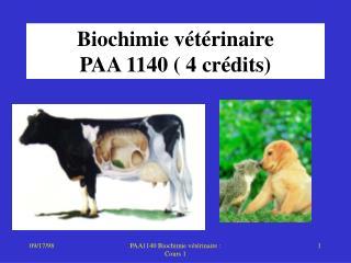 Biochimie v t rinaire PAA 1140  4 cr dits