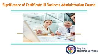 cert 3 business admin, certificate iii in business administration, business administration course, certificate 3 in busi
