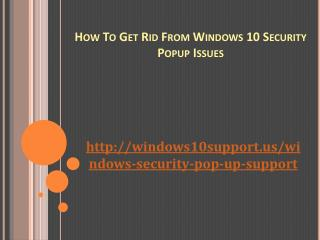 How To Get Rid From Windows 10 Security Popup Issues