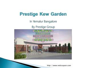 Lavish 2.5 BHK Flats in Yemalur at Prestige Kew Garden