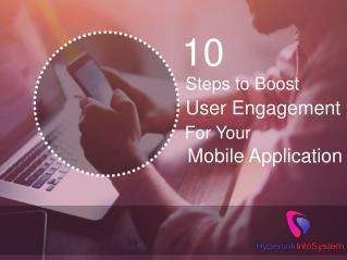 10 Steps to Boost User Engagement for Your Mobile Application