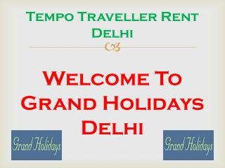 Tempo Traveller Hire Delhi I 20 seater Tempo Traveller