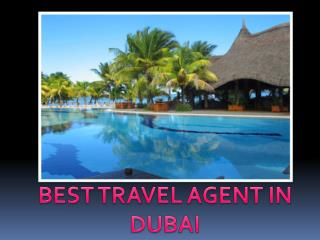 Dubai Travel Agents | Travel Packages Dubai