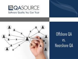 Offshore Vs Nearshore QA