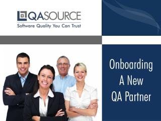 Onboarding A New QA Partner