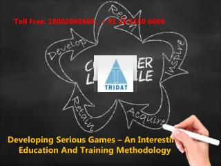 Developing Serious Games – An Interesting Education And Training Methodology