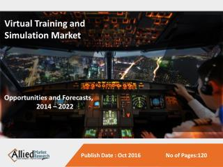Virtual Training and Simulation Market to Reach $329 Billion Globally, by 2022