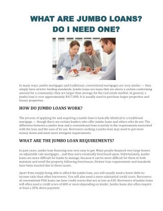 WHAT ARE JUMBO LOANS? DO I NEED ONE?