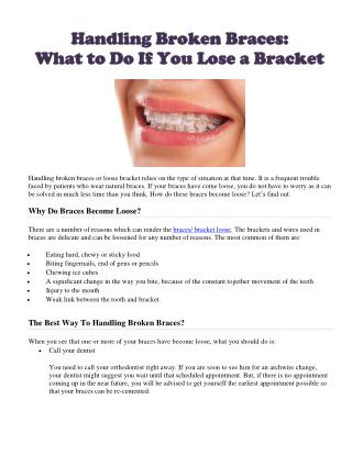 Handling Broken Braces: What to Do If You Lose a Bracket