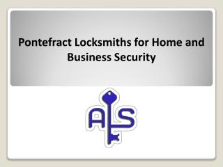 Pontefract Locksmiths for Home and Business Security