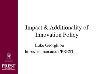 Impact  Additionality of Innovation Policy
