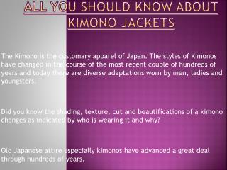 Things That You Should Know About Kimono Jackets