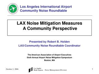 LAX Noise Mitigation Measures  A Community Perspective
