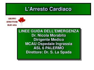 LArresto Cardiaco